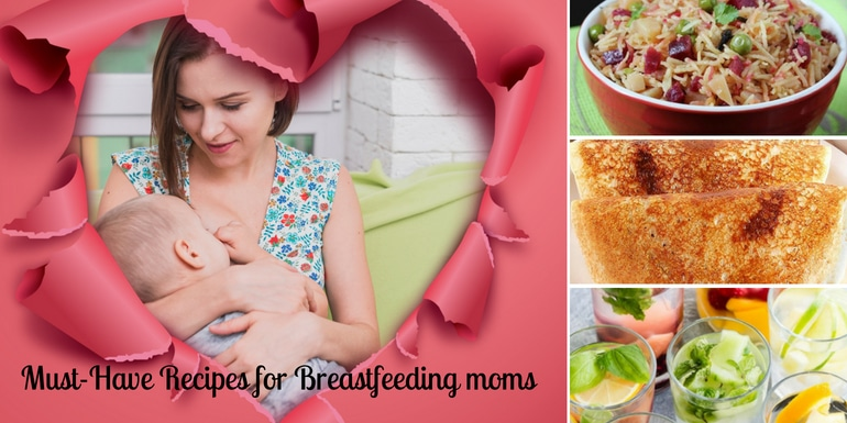 Must -Have Recipes for breastfeeding moms