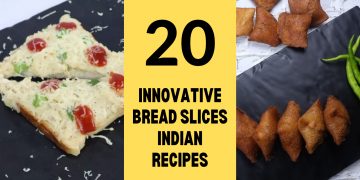20+ Innovative Bread Slices Indian Recipes