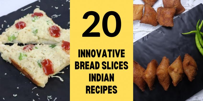 bread slices recipes