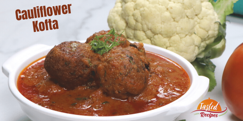 Cauliflower Kofta