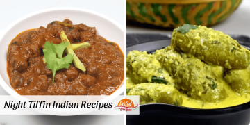 40 Easy Night Tiffin Indian Recipes